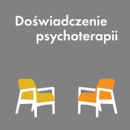 Doświadczenie psychoterapii. Podcast.